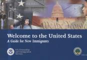 Welcome to the United States: A Guide for New Immigrants by