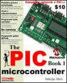 PIC microcontrollers, for beginners too by  Nebojsa Matic